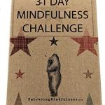 31 Day Mindfulness Challenge Cards – Take One a Day for a Month of Mindfulness