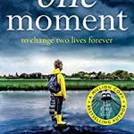 One Moment: a heartbreaking and emotional read from the bestselling author (A BBC Radio 2 Book Club Pick)