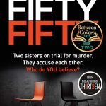 Fifty-Fifty: The Number One Ebook Bestseller, Sunday Times Bestseller, BBC2 Between the Covers Book of the Week and Richard and Judy Bookclub pick