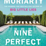 Nine Perfect Strangers: The Number One Sunday Times bestseller from the author of Big Little Lies (191 POCHE)