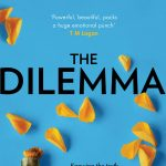 The Dilemma: The Sunday Times top ten bestseller – a thrilling psychological suspense book from million-copy bestselling author B A Paris