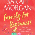 Family For Beginners: the heartwarming, feel good and best selling romance fiction book of 2020, from the Sunday Times best seller of A Wedding in December