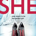 She: The Number One eBook Bestseller – a gripping new psychological thriller in 2020 with a killer twist