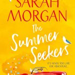 The Summer Seekers: from the Sunday Times best seller of One More for Christmas comes her latest brand new romantic feel good novel of 2021